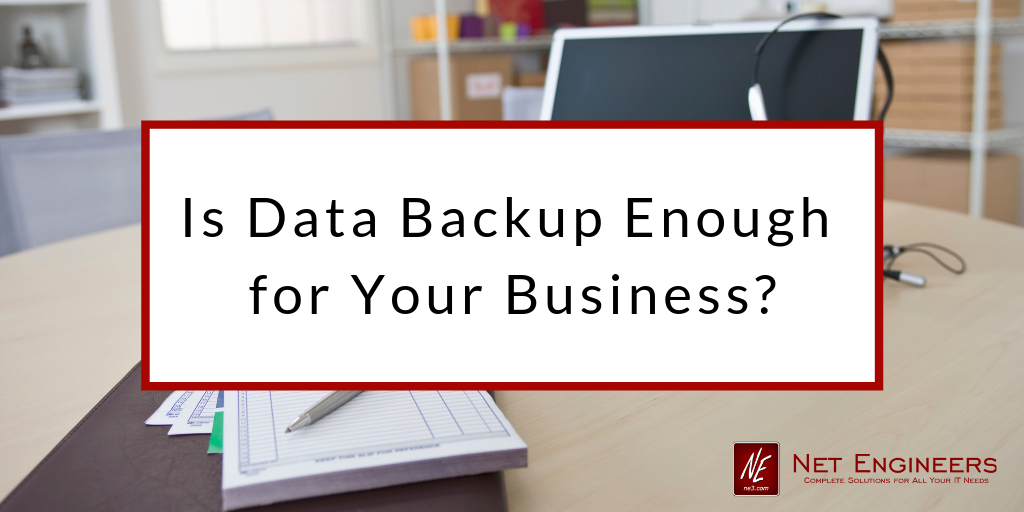 data backup business continuity Net Engineers Sullivan Missouri